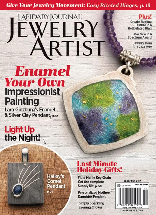 Lapidary Journal Jewelry Artist December 2017 issue