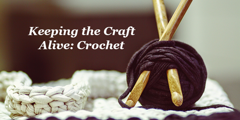 Keeping Craft Alive: The Next Generation of Crocheters