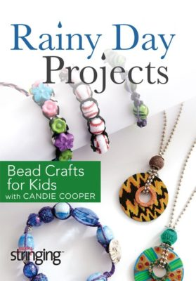 Rainy Day Projects with Candie Cooper: Bead Crafts for Kids DVD