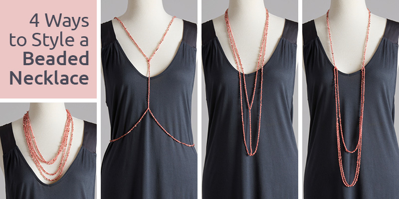 4 Ways to Style a Beaded Necklace