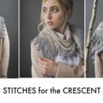 4 Stitches to Know for the Tunisian Crochet Crescent Shawlette