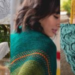 Wrap Up In Love: Shawl Knitting Patterns to Savor