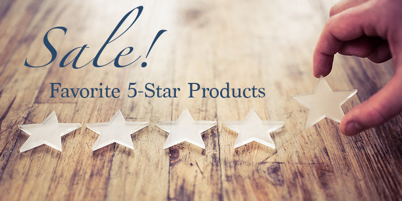 Get the Most of the Favorite 5-Star Products Sale