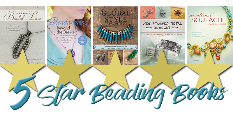 You Don't Have to Take Our Word For It: 5-Star Beading Books