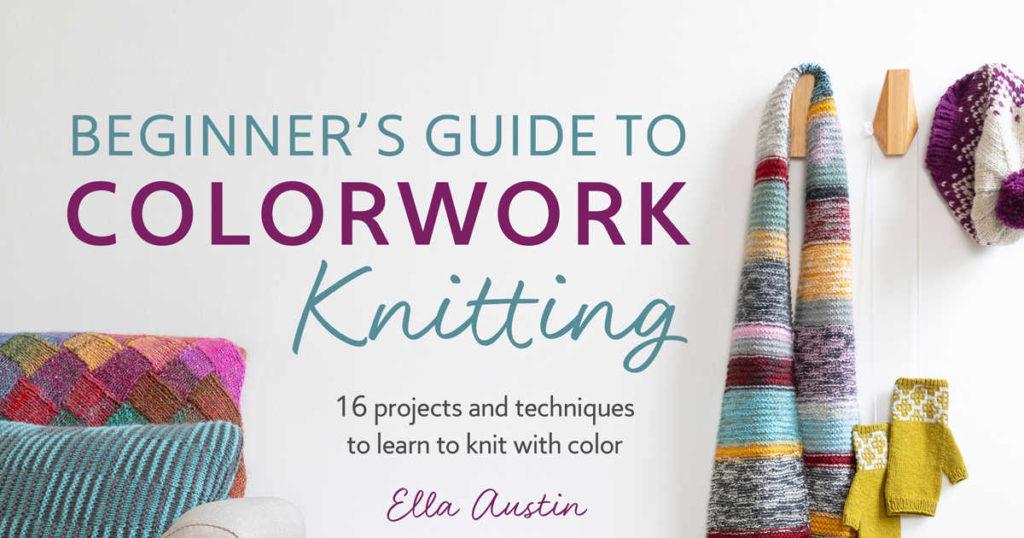 Colorwork Tips from Ella Austin