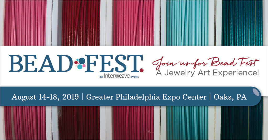 Bead Fest Philadelphia 2019 Is Open for Registration!