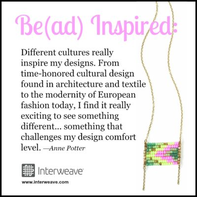 Bead Inspired: Anne Potter with Global Curiosity