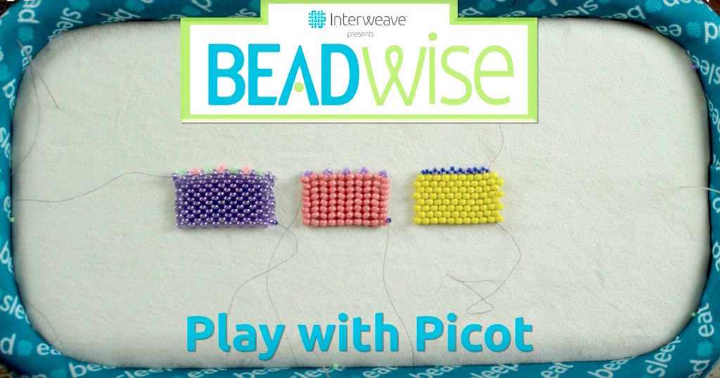 Beadwise: Watch and Learn How to Play with Picot