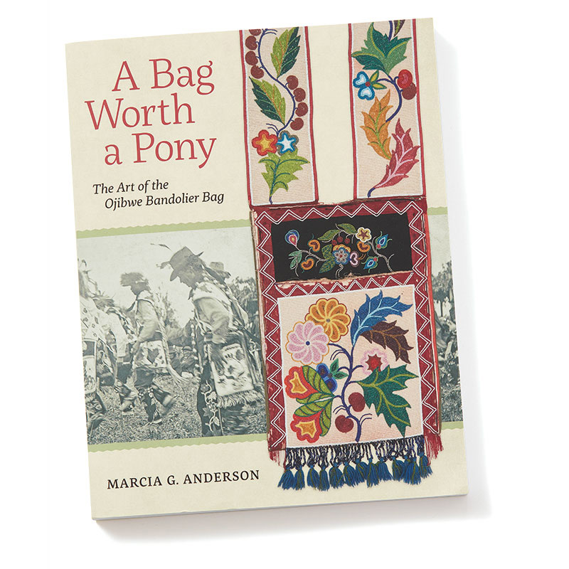 A Bag Worth a Pony: The Art of the Ojibwe Bandolier Bag by Marcia G. Anderson discusses the history, materials, design motifs, and cultural significance of the bandolier bags made by the Ojibwe people, from more than thirty years of research into the bags and the artists who made them.