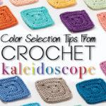 How to Use <em>Crochet Kaleidoscope</em> to Make Crochet Mandalas