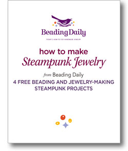 The free How to Make Steampunk Jewelry ebook comes with 4 free beading and jewelry making steampunk projects.