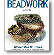 Beadwork Presents 10 Seed Bead Patterns