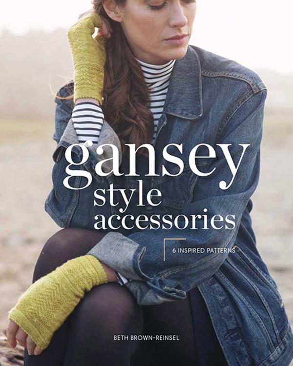 Gansey-Inspired: A Look Inside <em>Gansey Style Accessories</em>