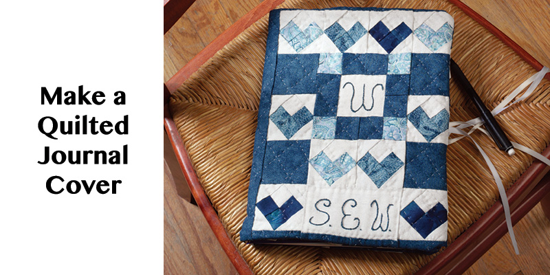 Make a Quilted Journal Cover