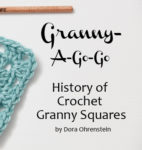 Granny-A-Go-Go: History of Crochet Granny Squares