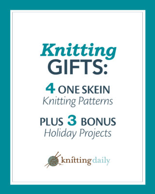The free Holiday Knitting Gifts eBook is filled with 4 one skein knitting patterns plus 3 bonus holiday projects.