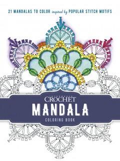 Interweave Crochet Mandala Coloring Book