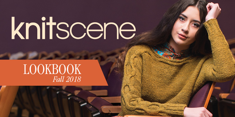 <em>knitscene</em> Fall 2018 Lookbook
