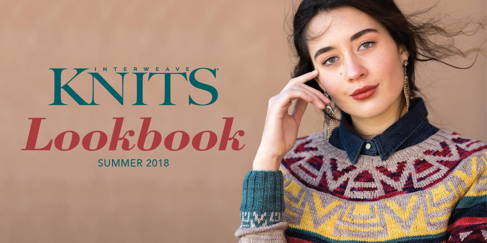 <em>Interweave Knits</em> Summer 2018 Lookbook