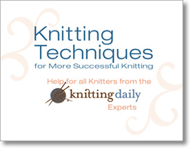 Knitting techniques for more successful knitting free guide.