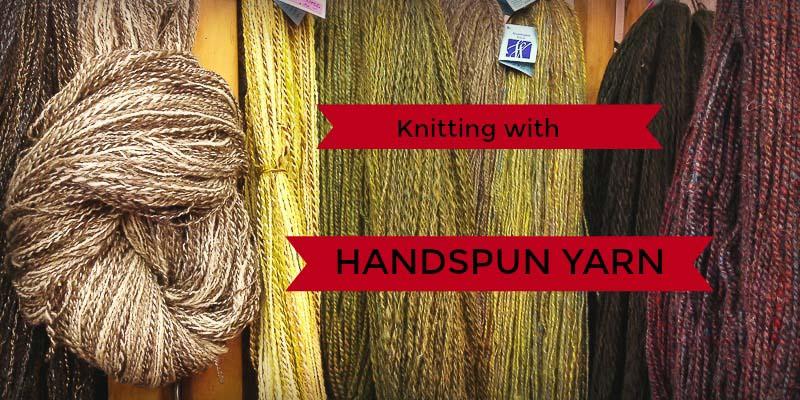 Kate's Toolbox: Knitting with Handspun Yarns