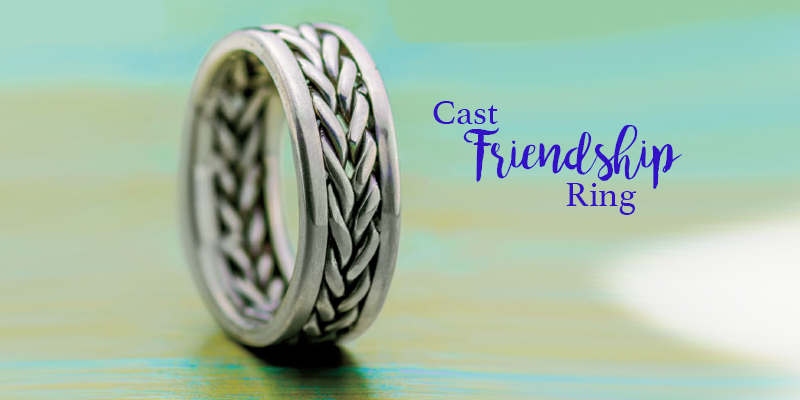Favorite Project of the Week: Cast Friendship Ring