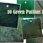 10 Green Patinas for Steel, Stainless Steel, Copper, Brass, & Silver
