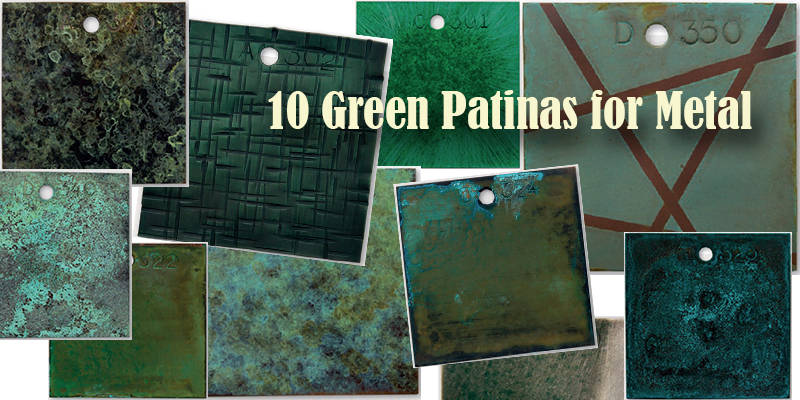 10 Green Patinas For Steel Stainless Copper Br Silver