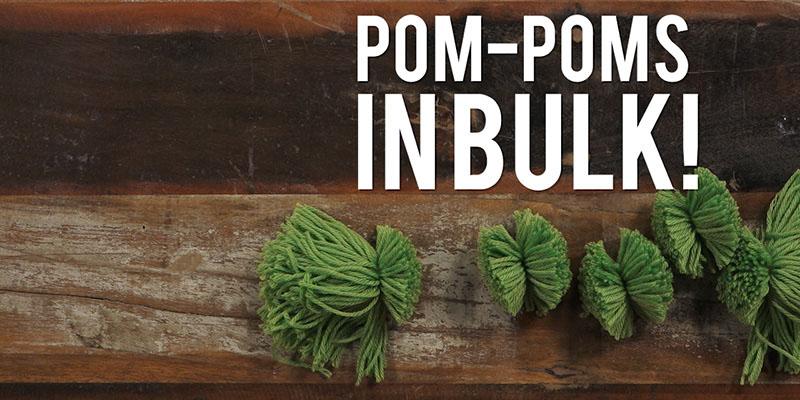 Yarn Hack Video: Pom-Pom Palooza!