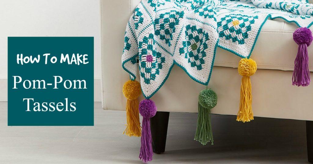 How to Create a Trendy Pom-Tassel!