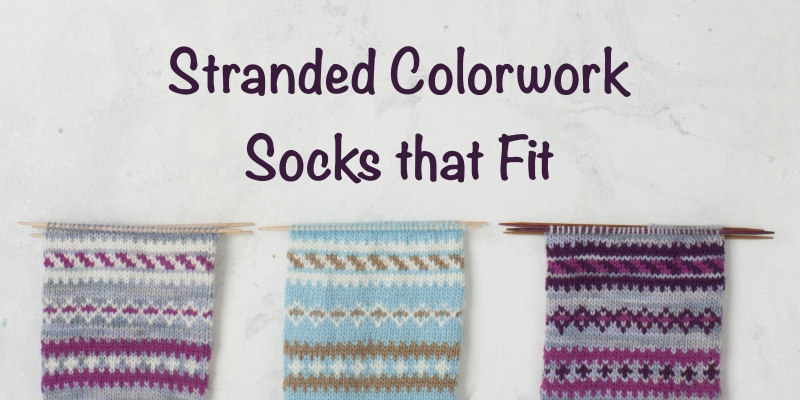 9 Tips for Knitting Stranded Colorwork Socks