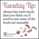 Beads, Beads, and More Beads – There is Never Enough!
