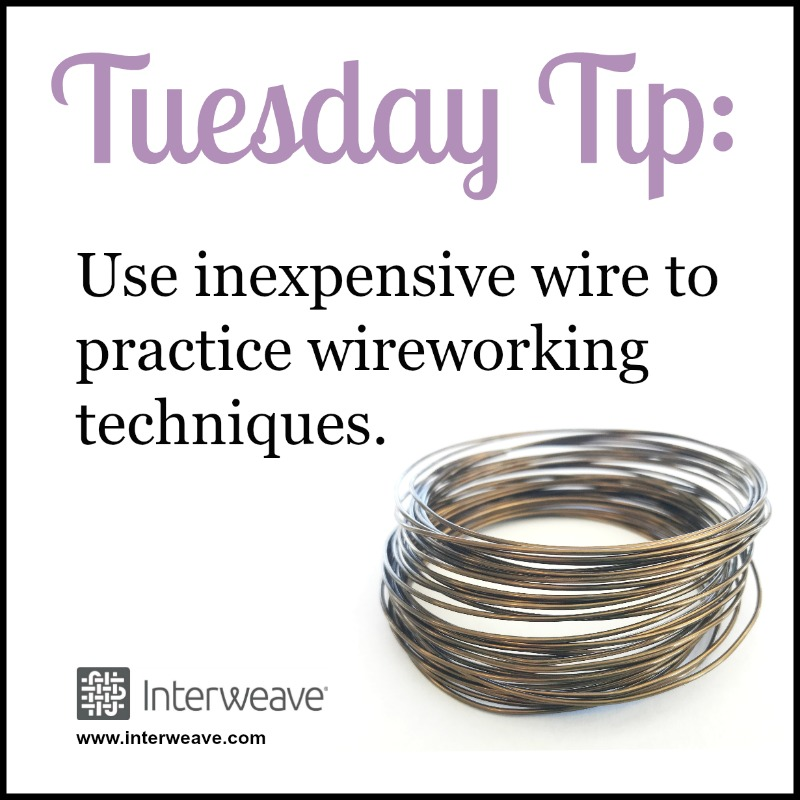 #TuesdayTip Use inexpensive wire to practice wireworking techniques.