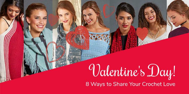 WWDD? 8 Crochet Ways to Show Love for Valentine's Day!
