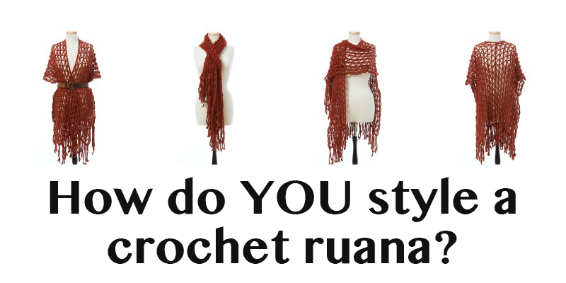 10 Ways to Style a Crochet Ruana