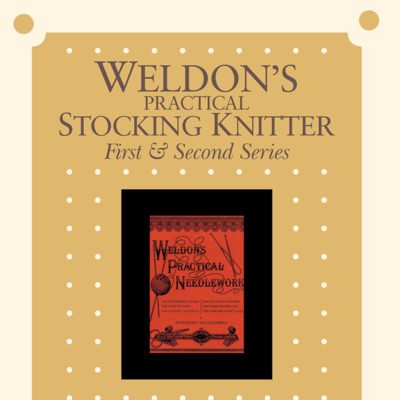 Weldon's Stocking Knitter