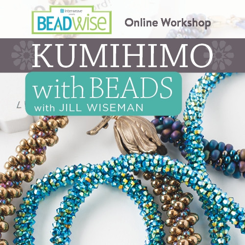 Jill Wiseman's Kumihimo with Beads Online Workshop