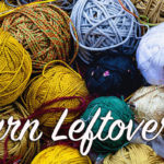 Yarn Leftovers: Swatchwork, Part 2