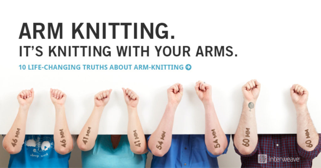 10 Life-Changing Truths About Arm-Knitting