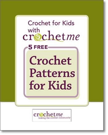 Crochet Patterns For Kids 5 Free Crochet Patterns For Children