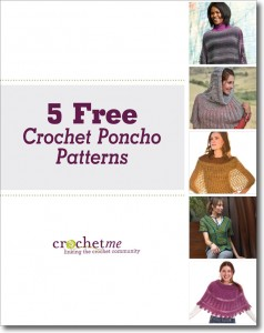 The 5 Free Crochet Poncho Patterns eBook is free on our website and features fun and easy crochet patterns for all skill levels.
