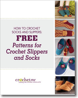The How to Crochet Slippers and Socks free eBook features 5 of the most comfortable sock and slipper crochet patterns.