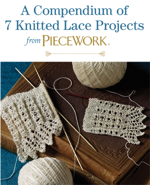 b7a80b1ef42b 7 FREE Knitted Lace Projects from PieceWork Magazine