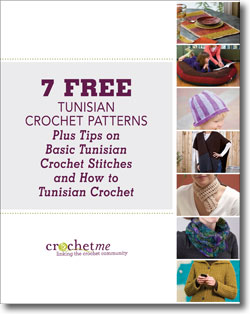 Learn how to Tunisian crochet like a PRO in this FREE eBook that includes a tutorial on Tunisian crochet hooks and 7 free crochet patterns.