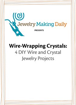 You'll love these 4 FREE jewelry-making projects on wire-wrapping crystals.