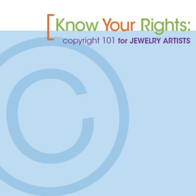 Copyright law for jewelry artists.
