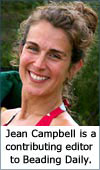 Jean Campbell, contributing editor to Interweave's beading section.