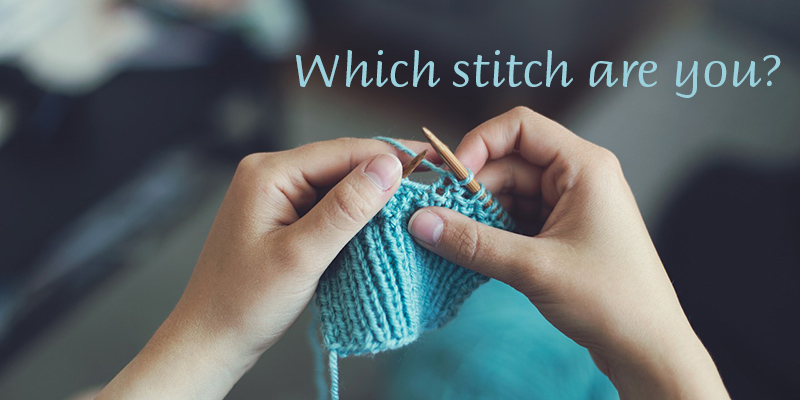 Which Knitting Stitch Are You?