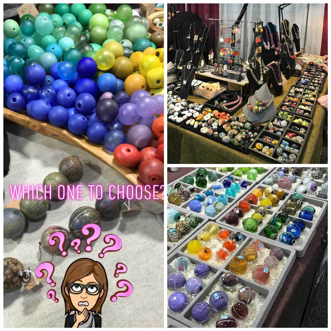 The struggle is real when it comes to choosing which beads to buy. On the left are only some of the beads by Aja Vaz; top right shows a section of Karen Ovington's display, with an assortment of her beads and finished designs; lower right is just a taste of the beautiful beads made by Kris Schaible.