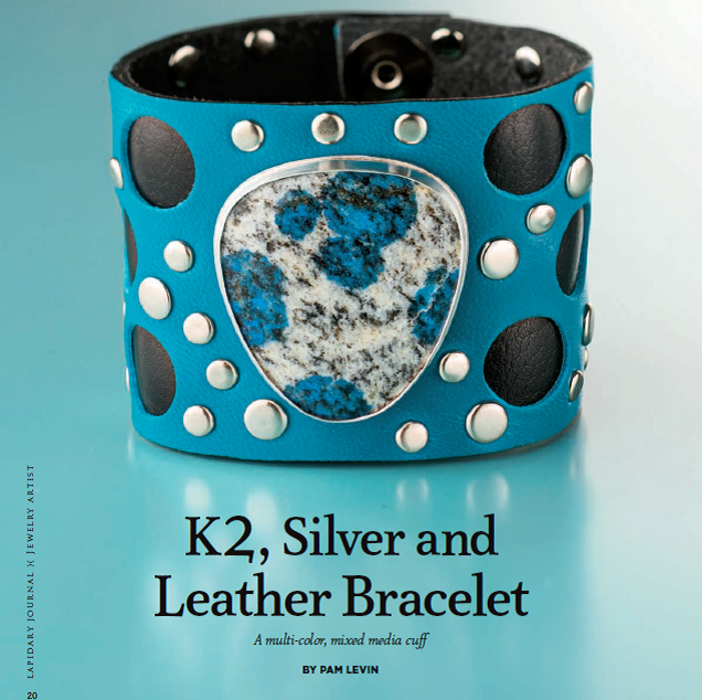 Pam Levin's K2, Silver, and Leather Bracelet appeared in Lapidary Journal Jewelry Artist September/October 2013; photo: Jim Lawson